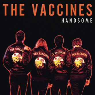 The Vaccines — Handsome (studio acapella)