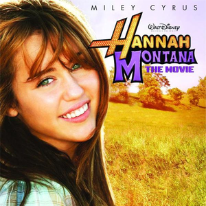 Hannah Montana: The Movie (soundtrack) - Image: Hannah Montana The Movie soundtrack