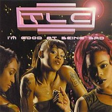 I'm Good at Being Bad (TLC single - cover art).jpg