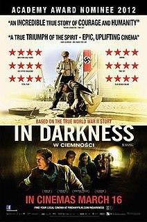 <i>In Darkness</i> (2011 film) 2011 film by Agnieszka Holland