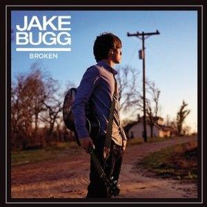 Broken (Jake Bugg song) - Image: Jake Bugg Broken