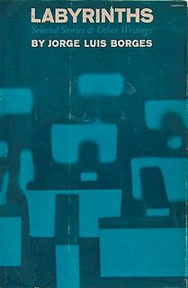 <i>Labyrinths</i> 1962 book by Jorge Luis Borges