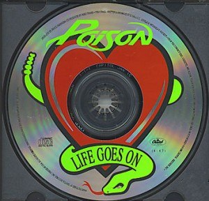 Life Goes On (Poison song) - Image: Life Goes On Poison