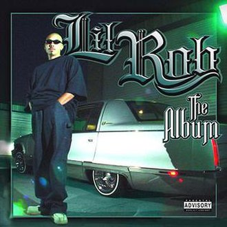 The Album (Lil Rob album) - Image: Lil Rob Front Cover