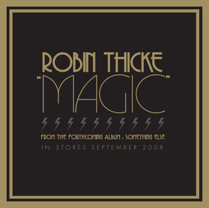 Magic (Robin Thicke song) - Image: Magic Promo