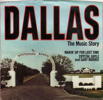 Makin' Up for Lost Time (The Dallas Lovers' Song) - Image: Makinupforlosttime