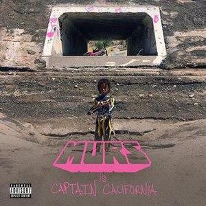 Captain California - Image: Murs Captain California
