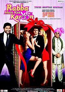 Rabba Main Kya Karoon (2013) SL DM - Akash Sagar Chopra, Arshad Warsi, Paresh Rawal, Tahira Kocchar and Riya Sen