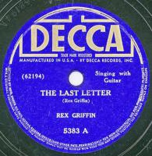The Last Letter - Image: Rex Griffin The Last Letter
