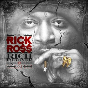 Rich Forever - Image: Rick Ross Rich Forever
