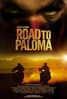 <i>Road to Paloma</i> 2014 film by Jason Momoa