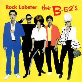Rock Lobster - Image: Rock Lobster B 52s