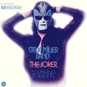 The Joker (Steve Miller Band song) - Image: Steve Miller Band The Joker 1973 single cover