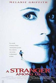 https://upload.wikimedia.org/wikipedia/en/thumb/d/db/Stranger_among_us_poster.jpg/220px-Stranger_among_us_poster.jpg