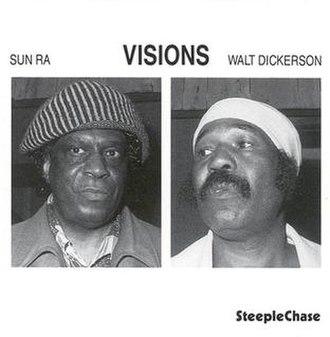 Visions (Sun Ra album) - Image: Sun ra visions