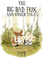 The Big Bad Fox And Other Tales…