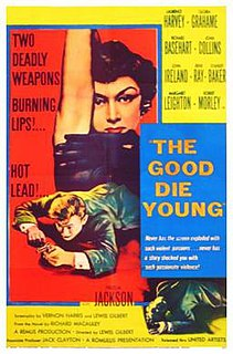 <i>The Good Die Young</i> 1954 film by Lewis Gilbert