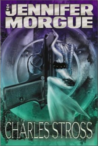 The Laundry Files - Image: The Jennifer Morgue Charles Stross (2006)