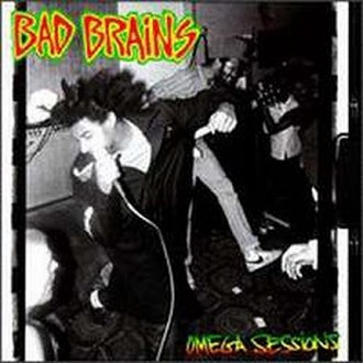The Omega Sessions - Image: The Omega Sessions (Bad Brains album cover art)