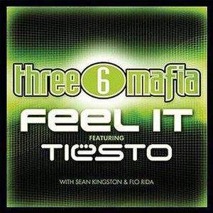 Feel It (Three 6 Mafia song) - Image: Three 6Mafia Feel It