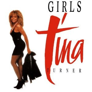 Girls (Tina Turner song) - Image: Tina Turner Girls
