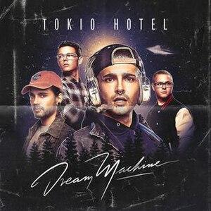 Dream Machine (album) - Image: Tokio Hotel Dream Machine