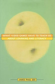 What Video Games Have to Teach Us About Learning and Literacy.jpg