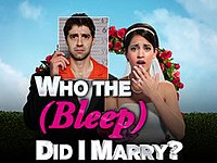 Who The (bleep) Did I Marry?