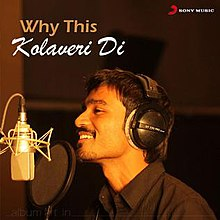 Why this kolaveri di? Songs download and listen to why this.