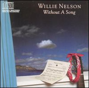 Without a Song (album) - Image: Willie Nelson Without a Song