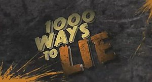 1000 Ways to Lie - 1000 Ways To Lie opening