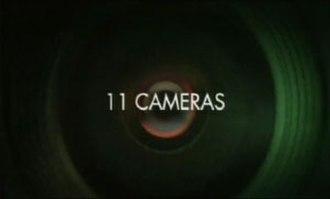 11 Cameras - Image: 11 Cameras