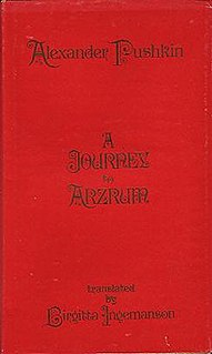 <i>A Journey to Arzrum</i> work of travel literature by Alexander Pushkin; recounts the poets travels to the Caucasus, Armenia, and Arzrum (modern Erzurum) in eastern Turkey at the time of the Russo-Turkish War (1828–29)
