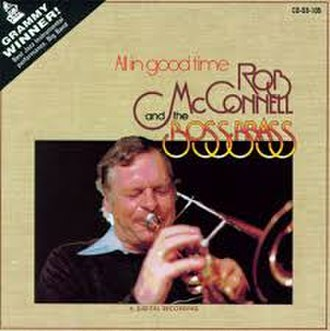 All in Good Time (Rob McConnell album) - Image: All in Good Time (Rob Mc Connell)