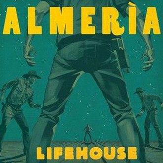 Almería (album) - Image: Almeria lifehouse album