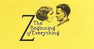 Z: The Beginning of Everything - Image: Amazon 2017 Z TV Series Season 1 Title Card