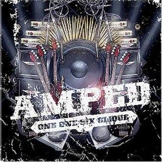 Amped (116 Clique album) - Image: Amped 116Clique