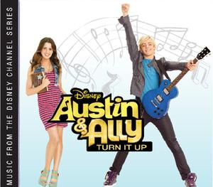 Austin & Ally: Turn It Up - Image: Austin & Ally Turn it Up Soundtrack