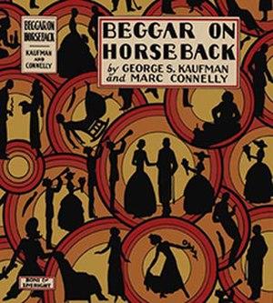 Beggar on Horseback - First edition 1924