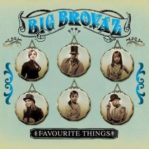 Favourite Things (song) - Image: Big Brovaz Favourite Things (CD 1)