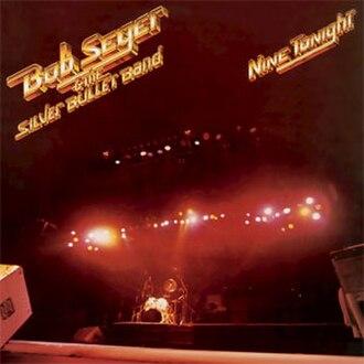 Nine Tonight - Image: Bob Seger Nine Tonight