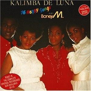 Kalimba de Luna – 16 Happy Songs - Image: Boney M. Kalimba De Luna 16 Happy Songs