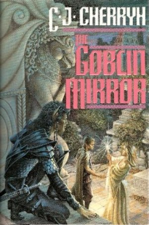 The Goblin Mirror - Del Rey hardcover first edition, 1992