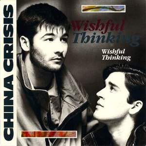 Wishful Thinking (China Crisis song) - Image: China Crisis Wishful Thinking single cover