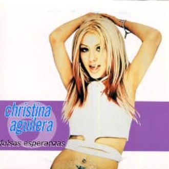 Falsas Esperanzas - Image: Christina Aguilera Falsas Esperanzas (German version)