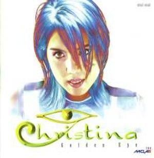 Golden Eye (album) - Image: Christinagoldeneye