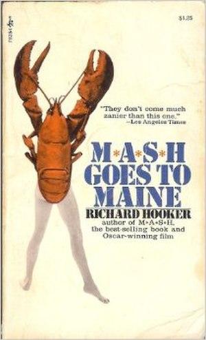 M*A*S*H Goes to Maine - Cover to the paperback edition (Pocket Books, 1973).