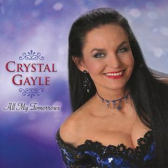 All My Tomorrows - Image: Crystal Gayle All My Tomorrows