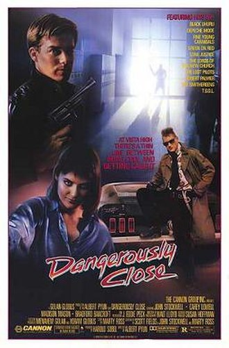 Dangerously Close - Image: Dangerously Close Film Poster