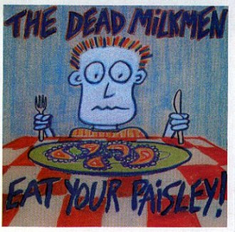 Eat Your Paisley! - Image: Eat Your Paisley!